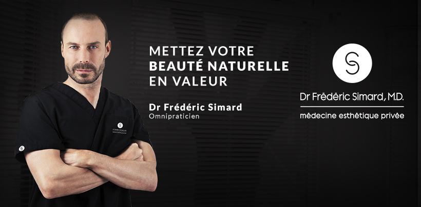 Clinique Dr Frédéric Simard | Médecine esthétique privée